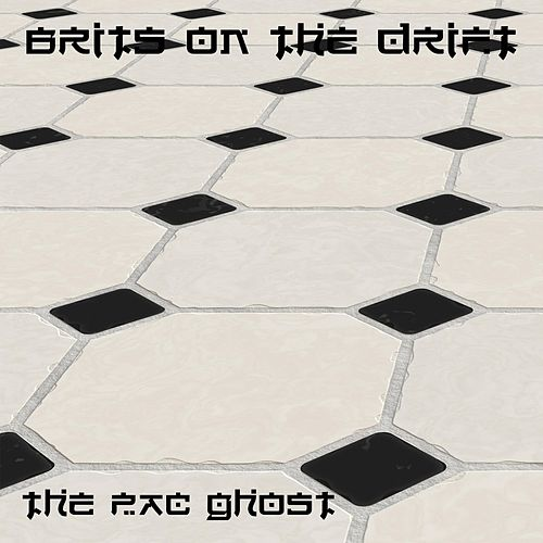 Brits on the Drift by The Pac Ghost
