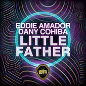 Little Father by Eddie Amador