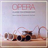 Opera: Classic Ten String Duo by Classic Ten String Duo