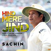 Play & Download Hind Mere Jind (From