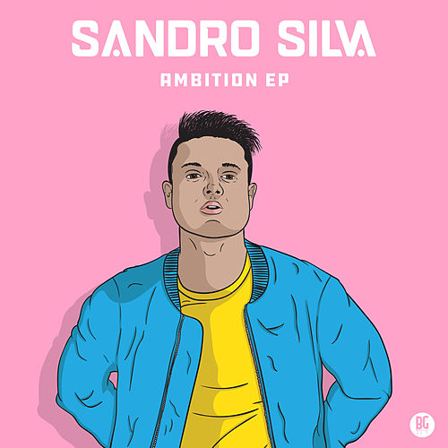 Ambition EP by Sandro Silva