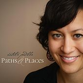 Paths & Places by Natalie Padilla