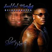 Play & Download Soulful Moaning: Reincarnated by Shawn Harris | Napster