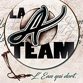 L'eau qui dort by The A-Team