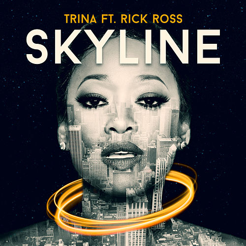 Play & Download Skyline by Trina | Napster