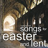 Instrumental Songs for Easter and Lent by Mark Magnuson