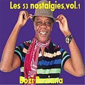 Les 53 nostalgies, vol.1 by Bozi Boziana