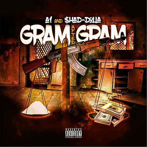 Gram After Gram (feat. $had Dolla) by A-1