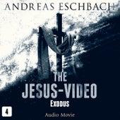 Episode 4: Exodus (Audio Movie) von Das Jesus Video