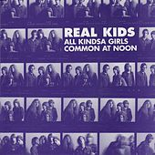 All Kindsa Girls by The Real Kids
