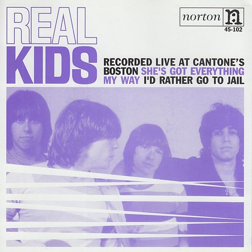 She's Got Everything (Live) by The Real Kids