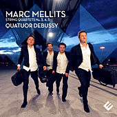 Mellits: String Quartets No, 3, 4 & 5 by Quatuor Debussy