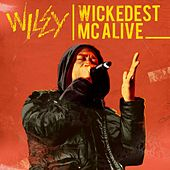 Wickedest MC Alive by Wiley