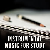 Instrumental Music for Study – Effective Learning, Exam Music, Stress Free, Better Memory de Instrumental