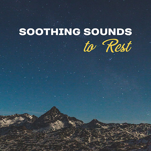 Soothing Sounds to Rest – Waves of Calmness, Easy Listening, Relaxing Night, Deep Sleep by Ambient Music Therapy
