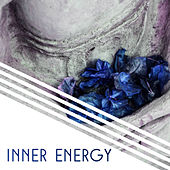 Inner Energy – Meditation Music, Sounds of Yoga, Deep Concentration, Zen, Relief, Relaxation, Peaceful Mind, Yoga Dream by Reiki