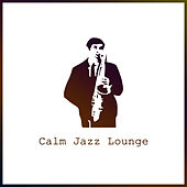 Calm Jazz Lounge – Relaxing Jazz, Peaceful Piano Melodies, Easy Listening Instrumental Jazz, Piano Solo by Soft Jazz Music