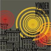 Yonder Mountain String Band by Yonder Mountain String Band