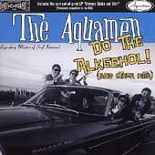 Play & Download Do The Alkeehol! (And Other Hits) by The Aquamen | Napster