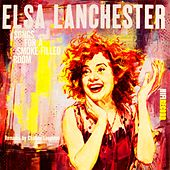 Songs for a Smoke Filled Room by Elsa Lanchester