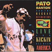 Live & Kickin' All Over America by Pato Banton