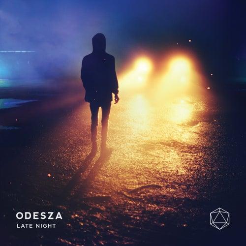 Late Night de ODESZA