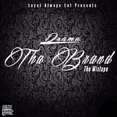 Play & Download The Brand by Drama | Napster