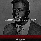American Epic: Blind Willie Johnson by Unspecified