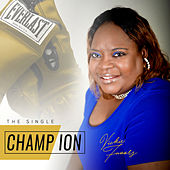 Champion by Vickie Favors