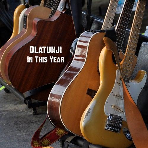 In This Year by Babatunde Olatunji