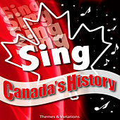 Sing Canada's History by Denise Gagne