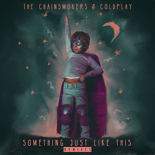 Something Just Like This (Remix Pack) von The Chainsmokers