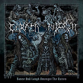 Dance and Laugh Amongst the Rotten (Deluxe) by Carach Angren