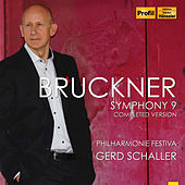 Bruckner: Symphony No. 9 (Completed Version) by Philharmonie Festiva