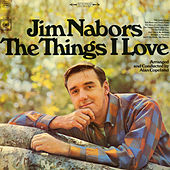 The Things I Love by Jim Nabors