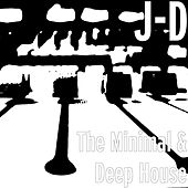 The Minimal & Deep House de JD