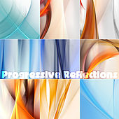 Progressive Reflections by Various Artists