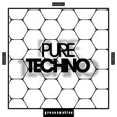 Pure Techno, Vol. 1 by Various Artists