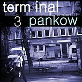 Terminal Pankow, Vol. 3 by Various Artists