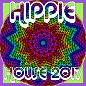 Hippie House 2017 by Various Artists