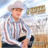 Mis Brazos Te Esperan by Leonel El Ranchero De Sinaloa