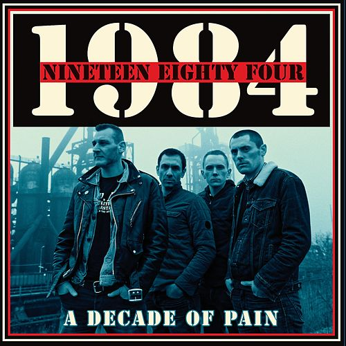 A Decade of Pain by 1984