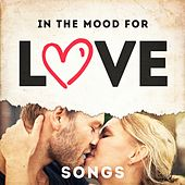 In the Mood for Love Songs by Various Artists