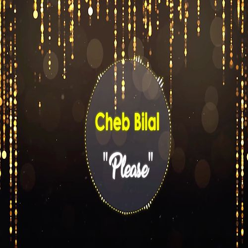 Play & Download Please by Cheb Hasni | Napster