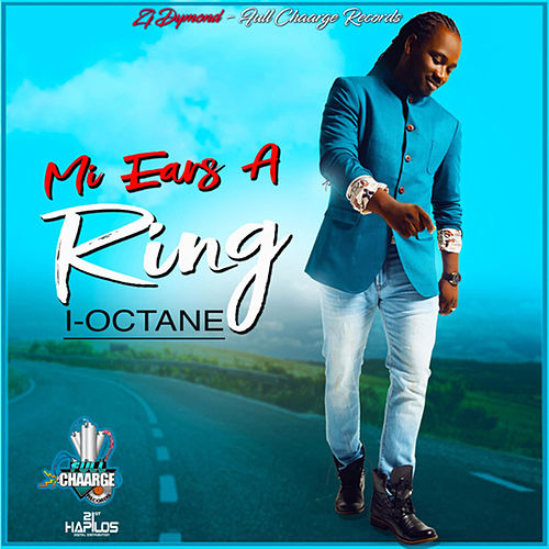 Play & Download Mi Ears a Ring by I-Octane | Napster