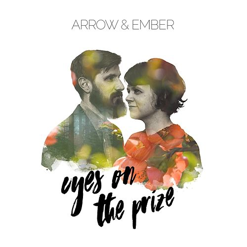 Eyes on the Prize by Arrow