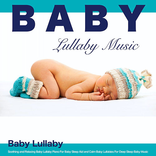 Baby Lullaby Music by Einstein Baby Lullaby Academy