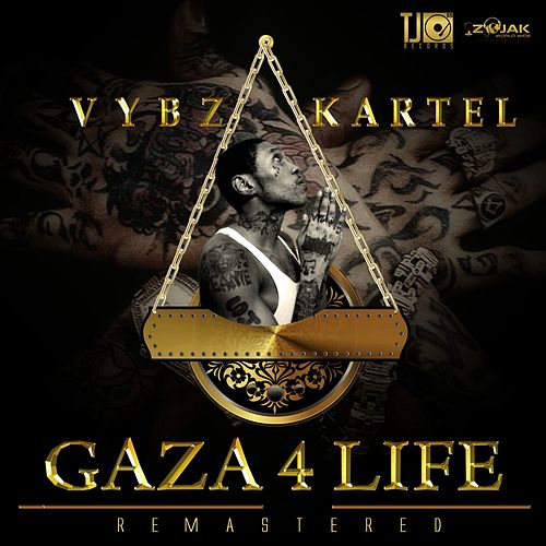 Play & Download Gaza 4 Life (Remastered) by VYBZ Kartel | Napster