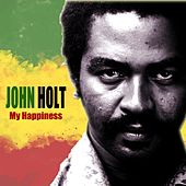 My Happiness by John Holt