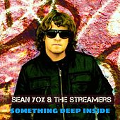 Play & Download Something Deep Inside by Sean Yox   Napster